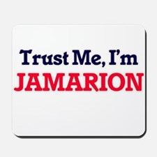 Trust Me, I'm Jamarion Mousepad