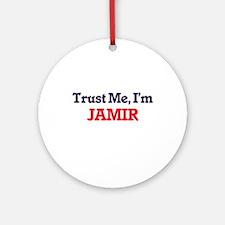 Trust Me, I'm Jamir Round Ornament