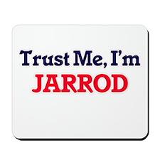 Trust Me, I'm Jarrod Mousepad