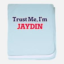 Trust Me, I'm Jaydin baby blanket