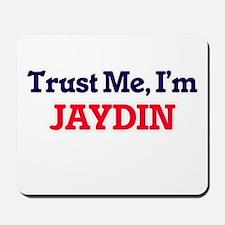 Trust Me, I'm Jaydin Mousepad