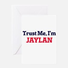 Trust Me, I'm Jaylan Greeting Cards