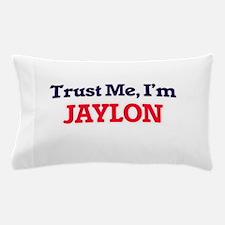 Trust Me, I'm Jaylon Pillow Case
