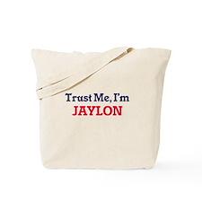 Trust Me, I'm Jaylon Tote Bag