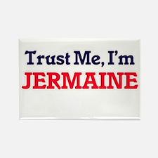 Trust Me, I'm Jermaine Magnets