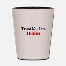 Trust Me, I'm Jesse Shot Glass