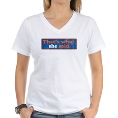 That's What She Said Shirt