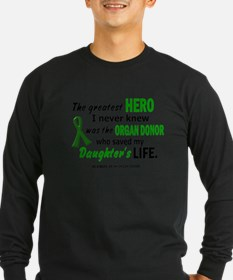 Hero I Never Knew 1 (Daughter) Long Sleeve T-Shirt