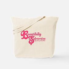 Beautifully Subversive Tote Bag