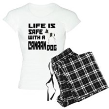 Life Is Safe With A Canaan pajamas