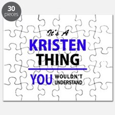 It's KRISTEN thing, you wouldn't understand Puzzle