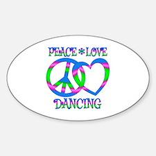Peace Love Dancing Sticker (Oval)