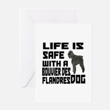 Life Is Safe With A Bouv Greeting Cards (Pk of 20)