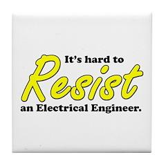 Hard to Resist an EE Tile Coaster