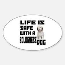 Life Is Safe With A Bolognese Decal