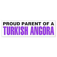 Proud Parent of a Turkish Angora Bumper Sticker