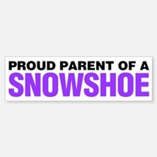 Proud Parent of a Snowshoe Bumper Bumper Sticker