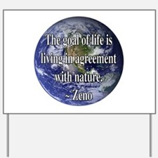 Living With Nature Quote Yard Sign