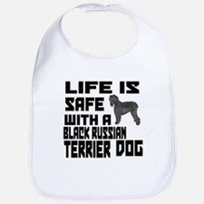 Life Is Safe With A Black Russian Terrier Bib