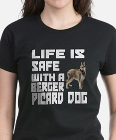 Life Is Safe With A Berger Pi Tee