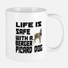 Life Is Safe With A Berger Picard Mug