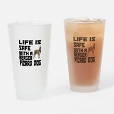 Life Is Safe With A Berger Picard Drinking Glass