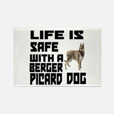 Life Is Safe With A Berger Picard Rectangle Magnet