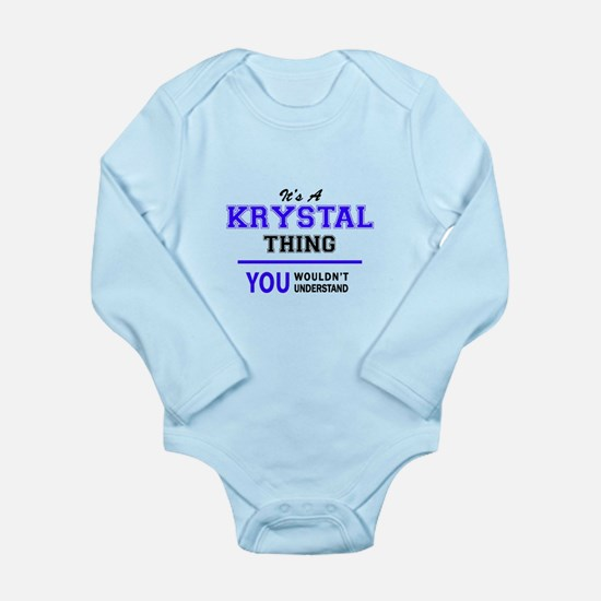 It's KRYSTAL thing, you wouldn't underst Body Suit