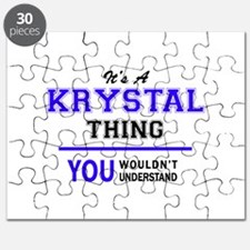 It's KRYSTAL thing, you wouldn't understand Puzzle