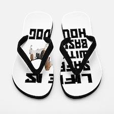 Life Is Safe With A Basset Hound Flip Flops