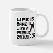 Life Is Safe With A Appenzeller Sennenh Mug