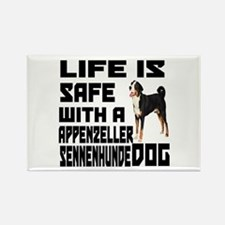 Life Is Safe With A Appenzeller S Rectangle Magnet