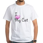 I Love My Cat White T-Shirt