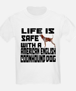 Life Is Safe With A American En T-Shirt