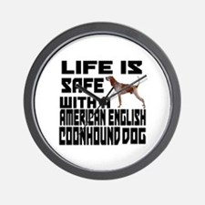 Life Is Safe With A American English Co Wall Clock