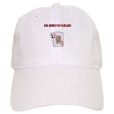 """Real Women Play Blackjack"" Baseball Cap"