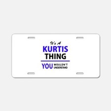It's KURTIS thing, you woul Aluminum License Plate