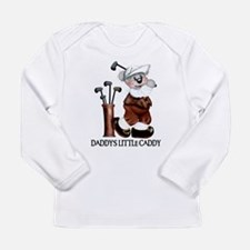 DADDY'S LITTLE CADDY Long Sleeve T-Shirt