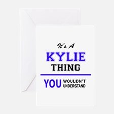 It's KYLIE thing, you wouldn't unde Greeting Cards