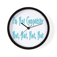 Not Compulsive Wall Clock
