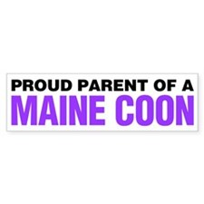Proud Parent of a Maine Coon Bumper Sticker