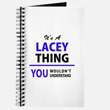It's LACEY thing, you wouldn't understand Journal