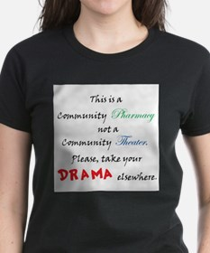 Pharmacy Drama T-Shirt