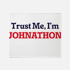 Trust Me, I'm Johnathon Throw Blanket