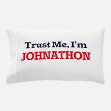 Trust Me, I'm Johnathon Pillow Case