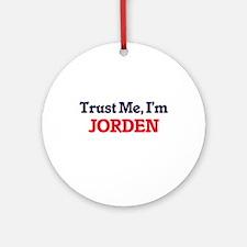 Trust Me, I'm Jorden Round Ornament