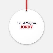 Trust Me, I'm Jordy Round Ornament