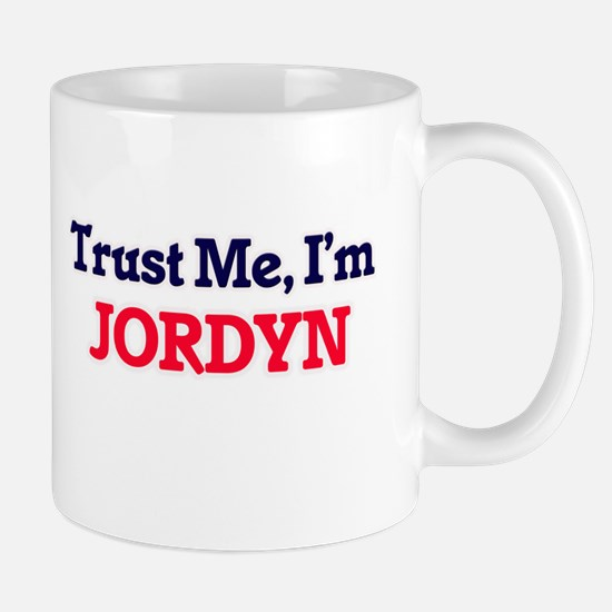 Trust Me, I'm Jordyn Mugs