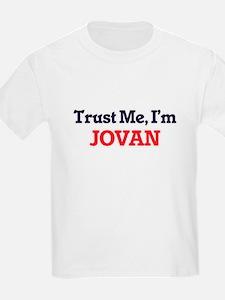 Trust Me, I'm Jovan T-Shirt