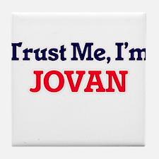 Trust Me, I'm Jovan Tile Coaster